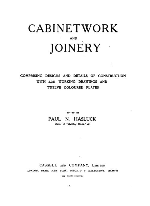 'Cabinetwork and Joinery' by Paul N Hasluck (1907)