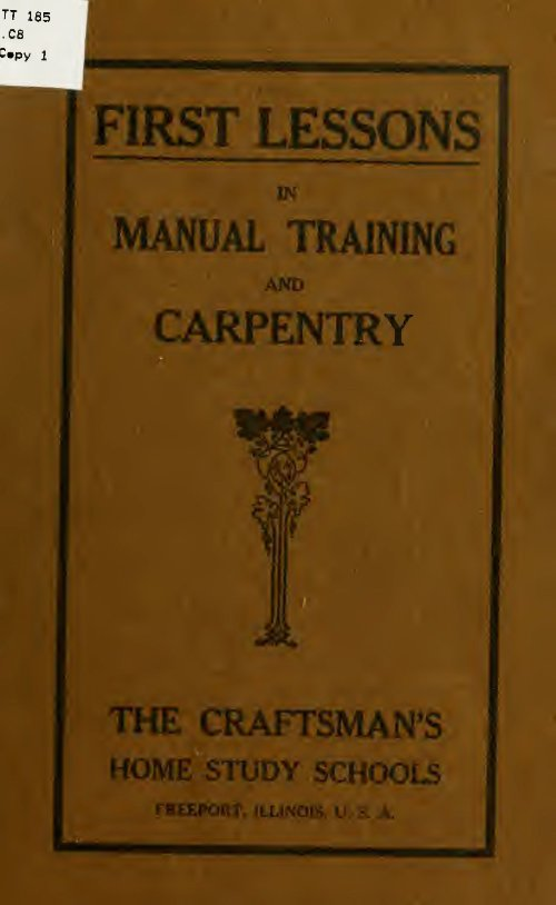 First Lessons In Manual Training Carpentry The Craftsmans Home Study School 1907