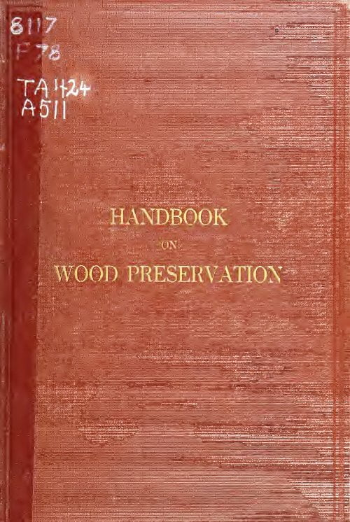 Handbook On Wood Preservation 1916