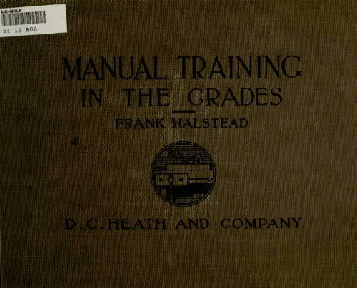 Manual Training In The Grades F Halstead 1913
