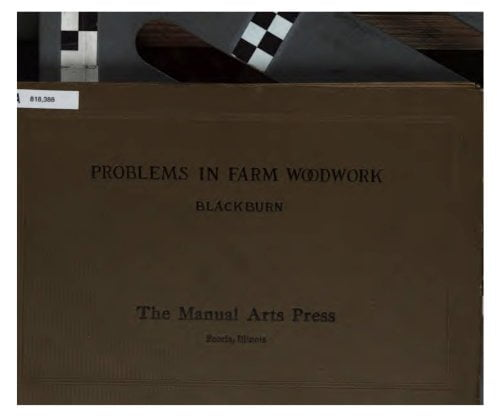 Problems In Farm Woodwork S A Blackburn 1919