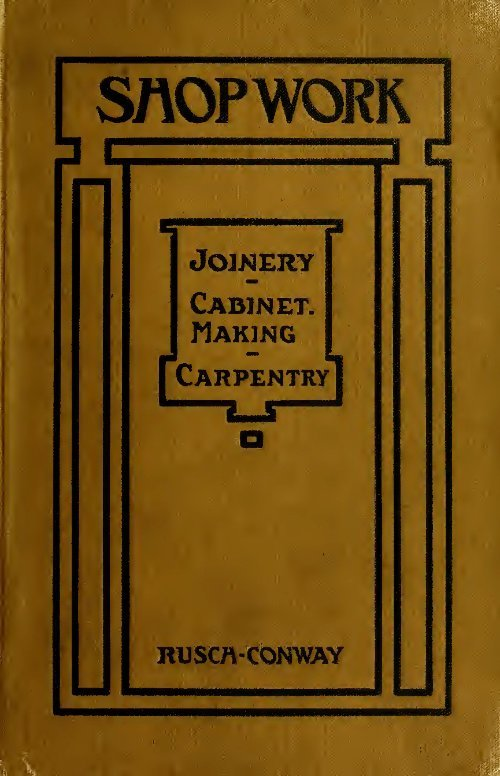 Shop Work Joinery Cabinet Making Carpentry H F Busch 1918