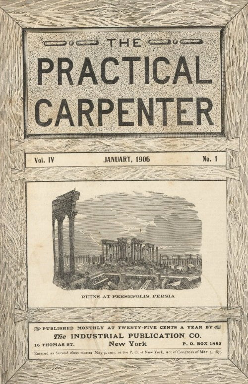 The Practical Carpenter Vol Iv No 1 From The Industrial Pub Company 1906