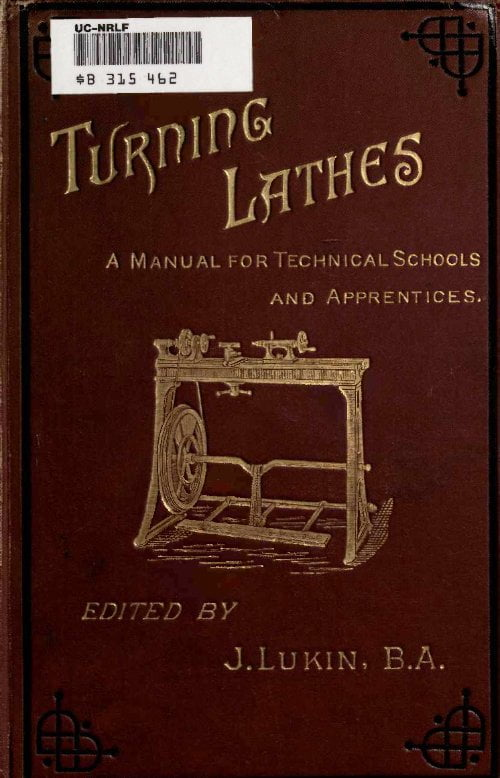 Turning Lathes A Manual For Technical Schools And Apprentices J Lukin 1890